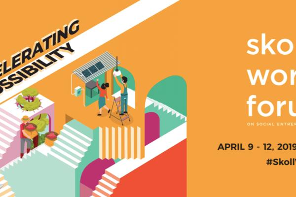 Skoll World Forum April 9 - 12 2019, Oxford, UK